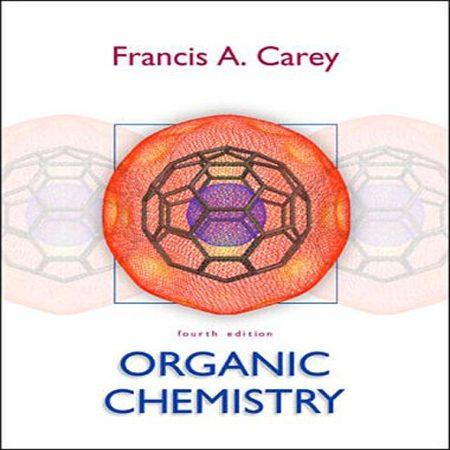 دانلود کتاب شیمی آلی کری ویرایش 4 چهارم Francis A. Carey