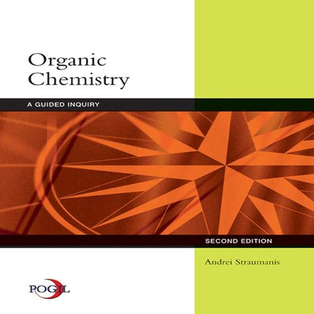 Organic Chemistry: A Guided Inquiry 2nd Edition -Andrei Straumanis کتاب شیمی آلی