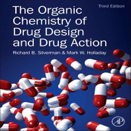 دانلود کتاب شیمی آلی طراحی دارو و اقدامات دارویی ویرایش 3 سوم Richard B. Silverman