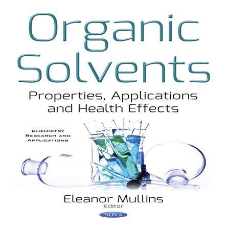 کتاب حلال های آلی: ویژگی، کاربرد و اثرات سلامتی Eleanor Mullins