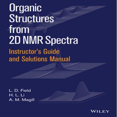 دانلود حل المسائل و تمرین طیف سنجی NMR دو بعدی ترکیبات آلی نوشته فیلد