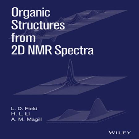 دانلود کتاب طیف سنجی NMR دو بعدی ترکیبات آلی فیلد Organic Structures from 2D NMR
