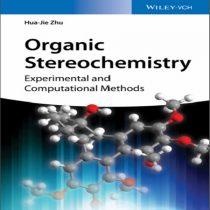 دانلود کتاب Organic Stereochemistry روش های تجربی و محاسباتی اﺳﺘﺮﯾﻮﺷﯿﻤﯽ آلی