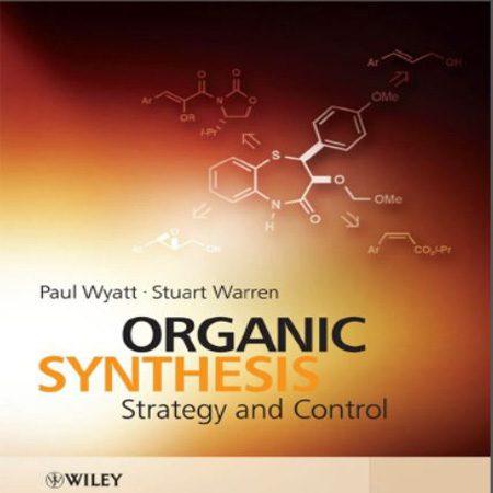 دانلود کتاب سنتز آلی، استراتژی و کنترل استوارت وارن ویرایش 1 Stuart Warren
