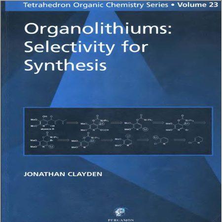 کتاب ارگانولیتیم انتخابی برای سنتز جلد 23 Jonathan Clayden