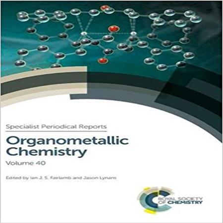 دانلود کتاب شیمی آلی فلزی : مجموعه مقالات تخصصی جلد 40 Ian Fairlamb