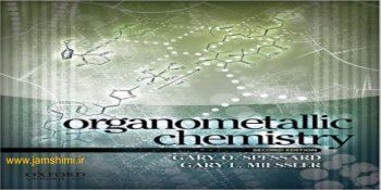 دانلود کتاب شیمی آلی فلزی میسلر ویرایش دوم Organometallic Chemistry 2nd Edition