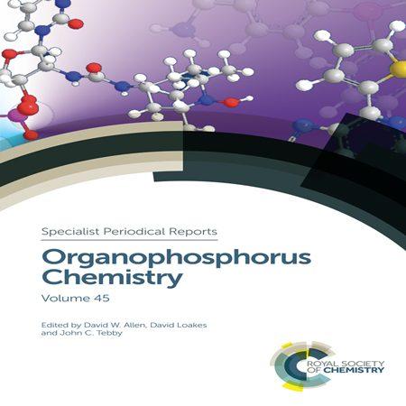 دانلود Organophosphorus Chemistry: Volume 45 کتاب شیمی آلی فسفر David W Allen