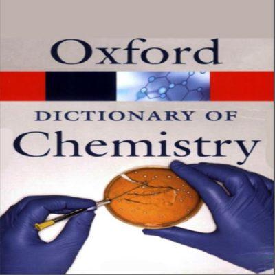 دانلود Oxford Dictionary of Chemistry دیکشنری تخصصی شیمی آکسفورد ویرایش 6