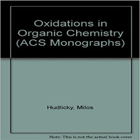 دانلود کتاب اکسیداسیون در شیمی آلی Oxidations in Organic Chemistry