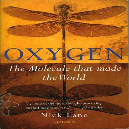 کتاب اکسیژن مولکولی که جهان را ساخته است Nick Lane