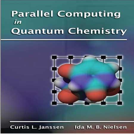 دانلود کتاب محاسبات موازی و پارالل در شیمی کوانتومی Curtis L. Janssen