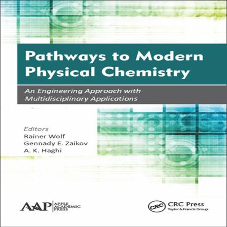 دانلود Pathways to Modern Physical Chemistry راه به شیمی فیزیک مدرن Rainer Wolf