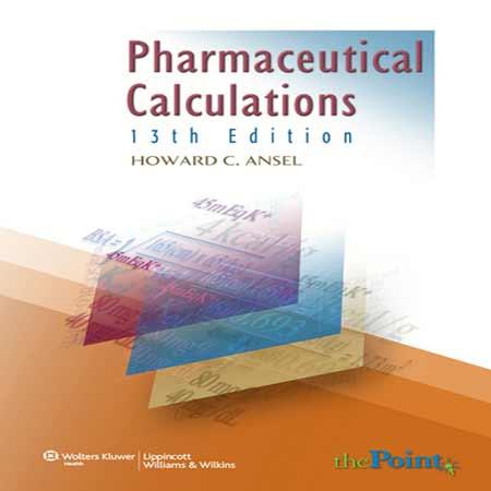 دانلود کتاب محاسبات دارویی ویرایش 13 سیزدهم Howard C. Ansel