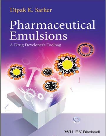 دانلود کتاب امولسیون دارویی: ابزار توسعه دارو Dipak K. Sarker