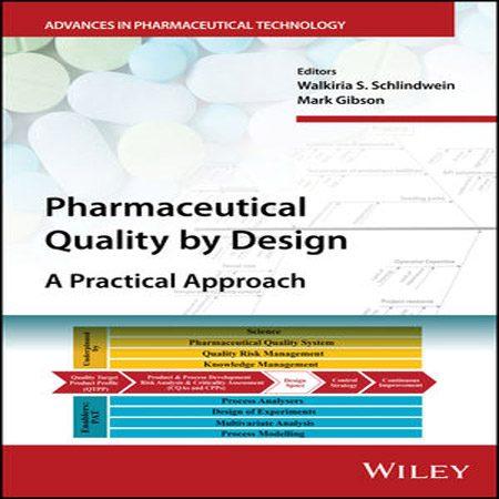 دانلود کتاب کیفیت دارویی با طراحی و رویکرد عملی Walkiria S. Schlindwein