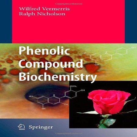 دانلود کتاب بیوشیمی ترکیبات فنولی Phenolic Compound Biochemistry