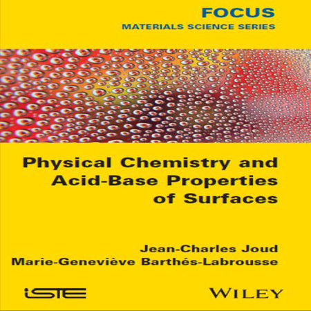 Physical Chemistry and Acid-Base Properties of Surfaces کتاب شیمی فیزیک سطح