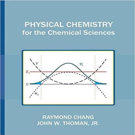 دانلود کتاب شیمی فیزیک برای علوم شیمیایی ویرایش 1 ریموند چنگ Raymond Chang