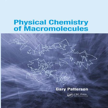 دانلود کتاب شیمی فیزیک ماکرومولکول ها گری پترسون