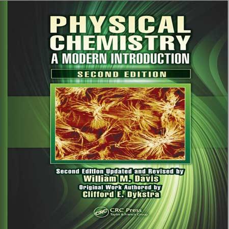 دانلود کتاب شیمی فیزیک: یک مقدمه مدرن و پیشرفته ویرایش 2 دوم William M. Davis