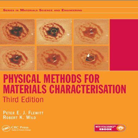 دانلود کتاب روش های فیزیکی برای تعیین مشخصات مواد ویرایش 3 Peter E. J. Flewitt
