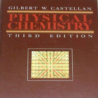 دانلود کتاب شیمی فیزیک کاستلان ویرایش 3 Castellan Physical Chemistry