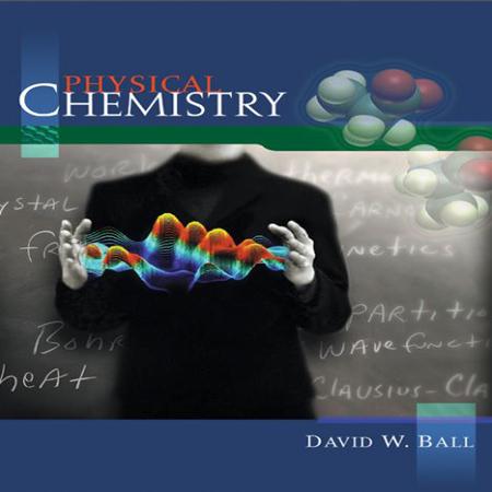 دانلود Physical Chemistry 1st Edition کتاب شیمی فیزیک دیوید بال ویرایش 1