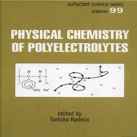 دانلود Physical Chemistry of Polyelectrolytes کتاب شیمی فیزیک پلی الکترولیت ها