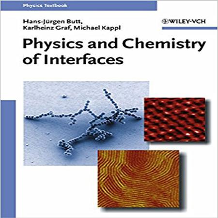 دانلود کتاب شیمی و فیزیک از رابط ویرایش 1 Physics and Chemistry of Interfaces