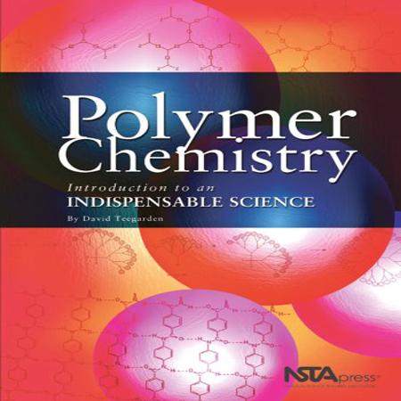دانلود کتاب شیمی پلیمر: مقدمه ای بر علم ضروری David M. Teegarden