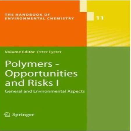 دانلود کتاب پلیمرها خطرات و ریسک جلد 1 Peter Eyerer