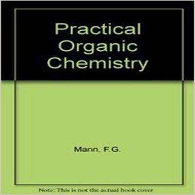 دانلود کتاب شیمی آلی کاربردی Practical Organic Chemistry ویرایش 4