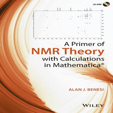 دانلود کتاب یک آغازگر تئوری NMR با محاسبات در ریاضیات Alan J. Benesi