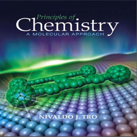 دانلود Principles of Chemistry A Molecular Approach کتاب شیمی عمومی ترو ویرایش 1
