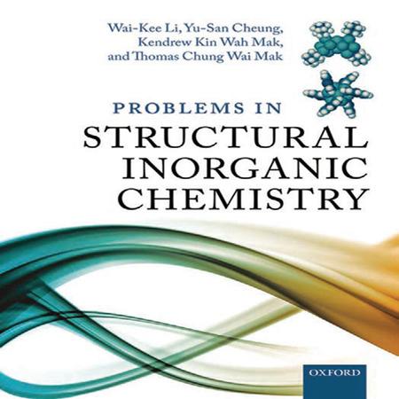 دانلود کتاب 300 مسئله و تمرین شیمی معدنی ساختاری + حل المسائل Wai-Kee Li