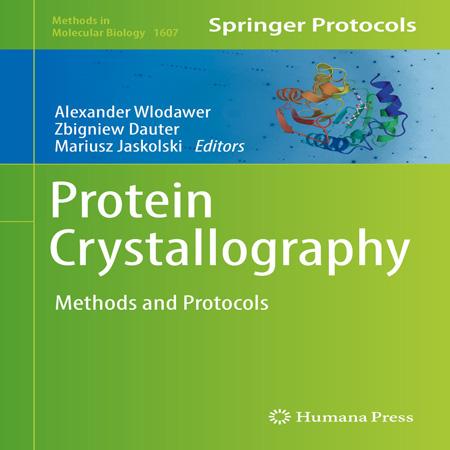 دانلود کتاب کریستالوگرافی پروتئین: روش ها و پروتکل ها ویرایش 1 اول Alexander Wlodawer