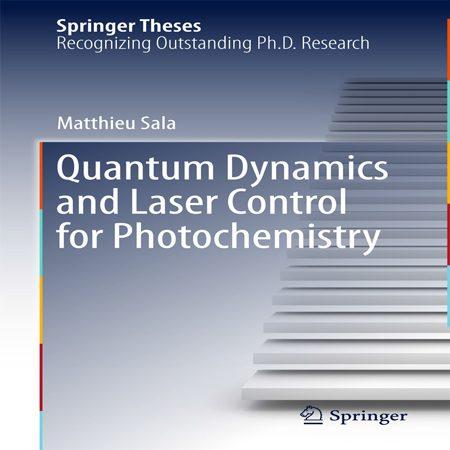 دانلود کتاب دینامیک کوانتومی و کنترل لیزر برای نورشیمی Matthieu Sala