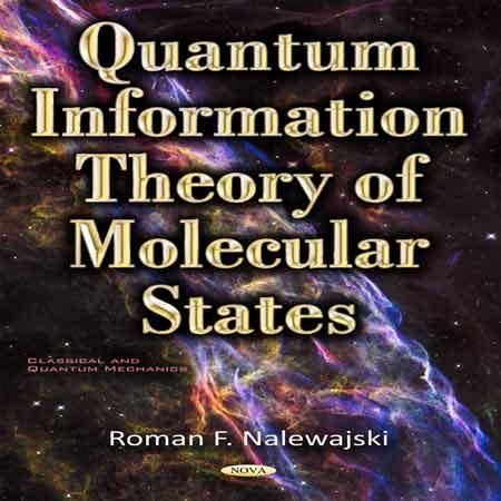 کتاب تئوری اطلاعات کوانتومی حالت های مولکولی Roman F. Nalewajski