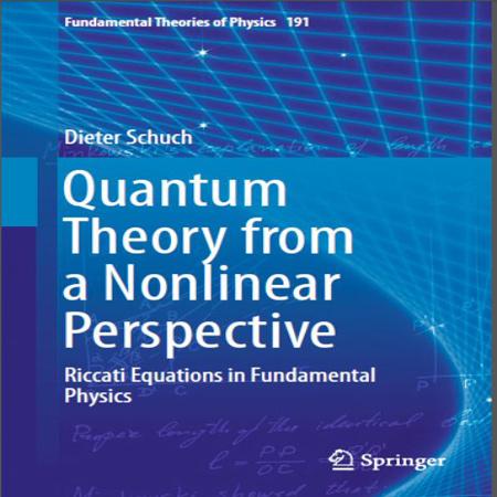 دانلود کتاب نظریه و تئوری کوانتومی از منظر غیر خطی Dieter Schuch