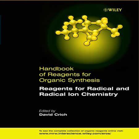 دانلود کتاب واکنشگرها برای رادیکال و شیمی یون رادیکال David Crich