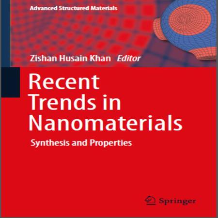 دانلود کتاب روند اخیر نانومواد Recent Trends in Nanomaterials چاپ 2017