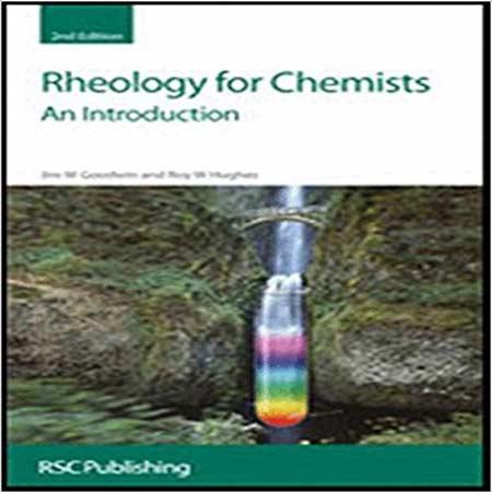 دانلود کتاب رئولوژی برای شیمیدان ها: یک مقدمه ویرایش 2 دوم J W Goodwin