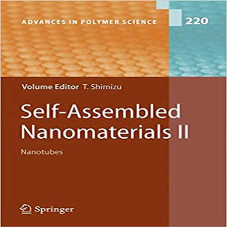 کتاب نانومواد خود مونتاژ: نانوتیوب ها Self-Assembled Nanomaterials II