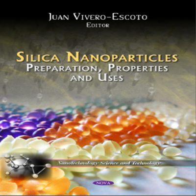 دانلود کتاب نانو ذرات سیلیکا ، آماده سازی ، خواص و کاربردها Silica Nanoparticles