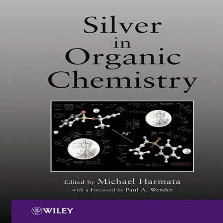 دانلود کتاب نقره در شیمی آلی Michael Harmata