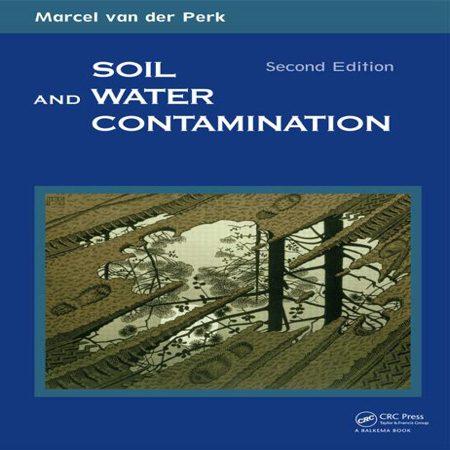 دانلود کتاب آلودگی خاک و آب ویرایش 2 دوم Marcel van der Perk