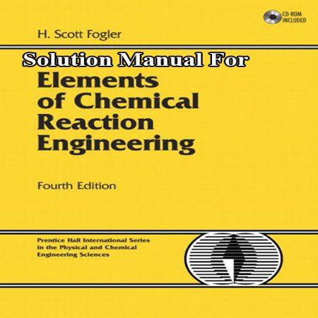 دانلود حل المسائل کتاب طراحی راکتورهای شیمیایی فوگلر ویرایش 4