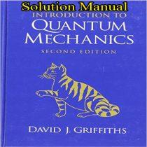 دانلود حل المسائل و تمرین کتاب مقدمه ای بر مکانیک کوانتوم گریفیث ویرایش 2