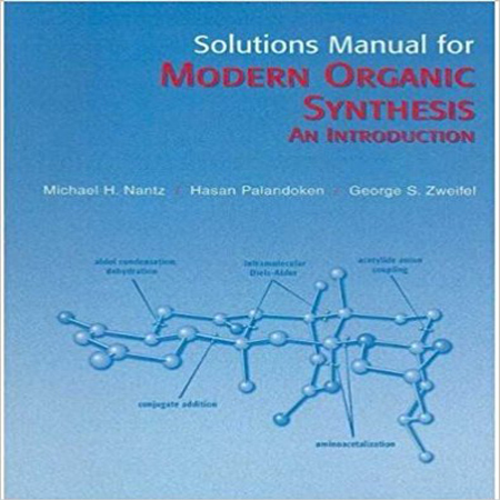 دانلود حل المسائل سنتز آلی مدرن ویرایش 1 Modern Organic Synthesis manual